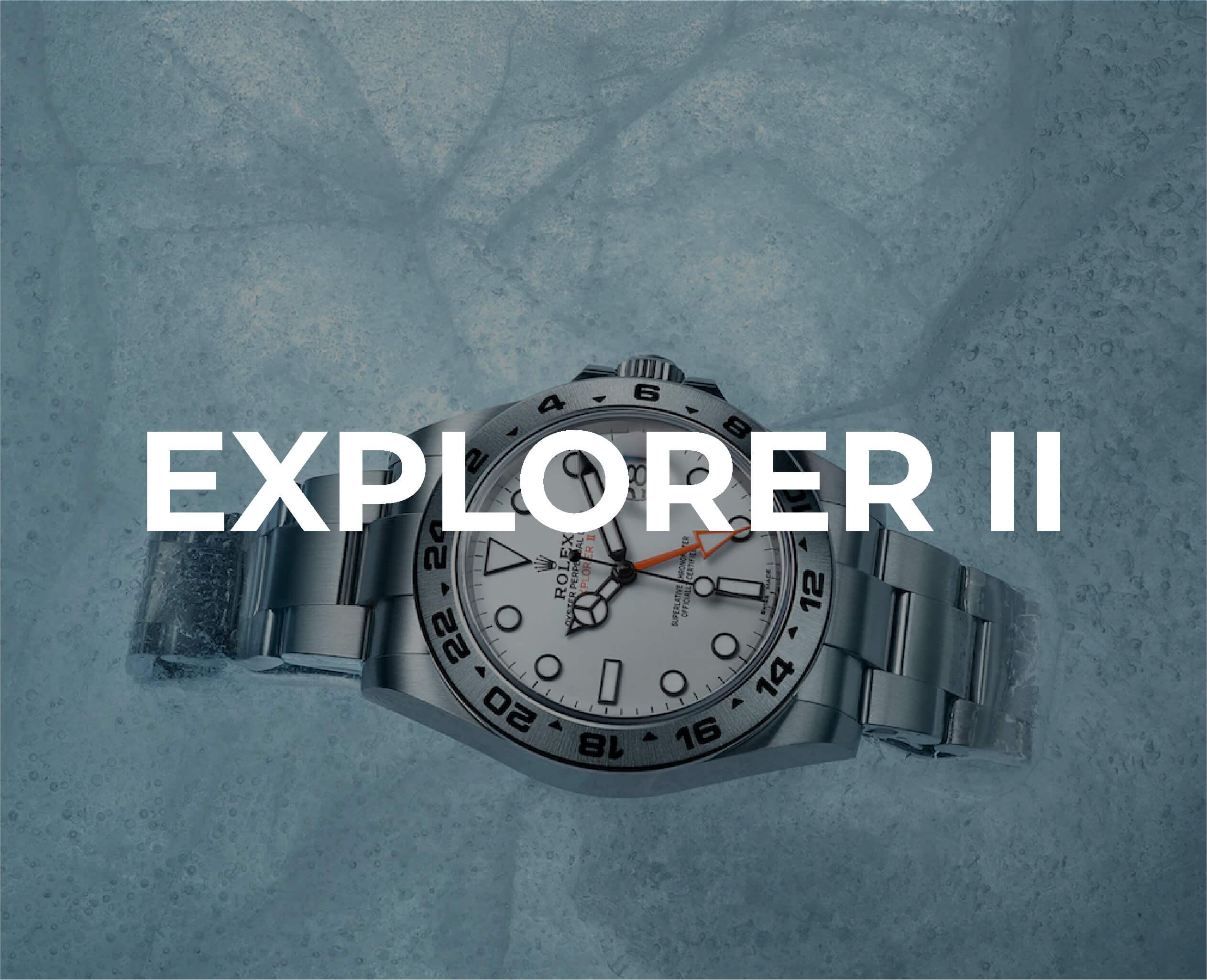 Rolex Explorer II Collection