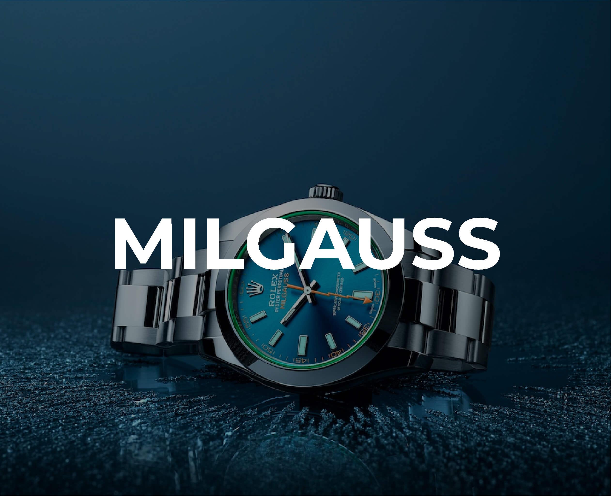 Rolex Milgauss Collection